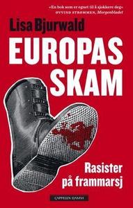 Europas skam (ebok) av Lisa Bjurwald