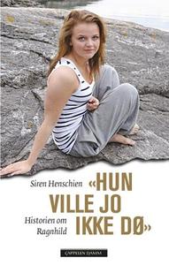 """""""Hun ville jo ikke dø"""" (ebok) av Siren Hensch"""