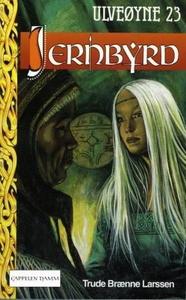 Jernbyrd (ebok) av Trude Brænne Larssen