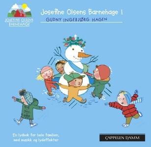 Josefine Olsens barnehage 1 (lydbok) av Gudny