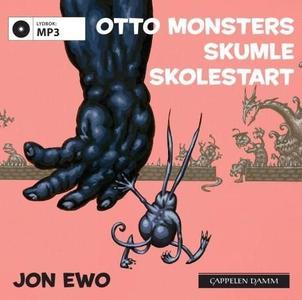 Otto monsters skumle skolestart (lydbok) av J