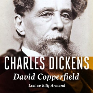 David Copperfield (lydbok) av Charles Dickens