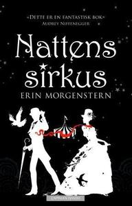 Nattens sirkus (ebok) av Erin Morgenstern