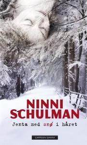Jenta med snø i håret (ebok) av Ninni Schulma