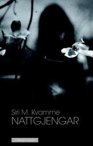 Nattgjengar (ebok) av Siri M. Kvamme
