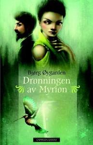 Dronningen av Myrion (ebok) av Bjørg Øygarden