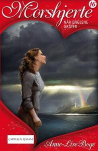 Når englene gråter (ebok) av Anne-Lise Boge