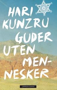 Guder uten mennesker (ebok) av Hari Kunzru