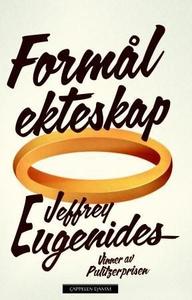 Formål ekteskap (ebok) av Jeffrey Eugenides