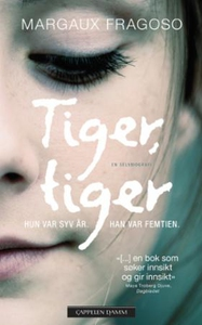 Tiger, tiger (ebok) av Margaux Fragoso