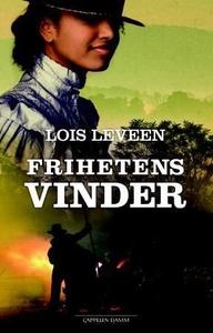 Frihetens vinder (ebok) av Lois Leveen