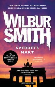 Sverdets makt (ebok) av Wilbur Smith