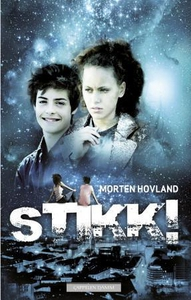 Stikk! (ebok) av Morten Hovland