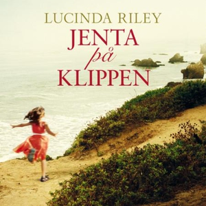 Jenta på klippen (lydbok) av Lucinda Riley