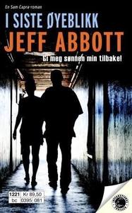 I siste øyeblikk (ebok) av Jeff Abbott
