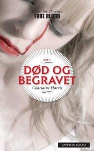 Død og begravet (ebok) av Charlaine Harris