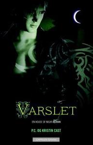 Varslet (ebok) av P.C. Cast, Kristin Cast