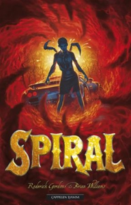 Spiral (ebok) av Roderick Gordon, Brian Willi
