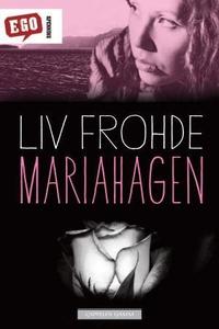 Mariahagen (ebok) av Liv Frohde