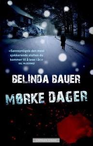 Mørke dager (ebok) av Belinda Bauer