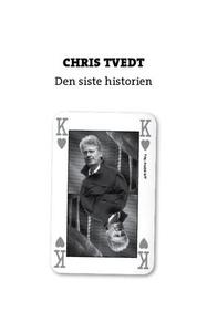 Den siste historien (ebok) av Chris Tvedt