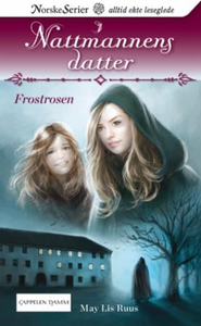Frostrosen (ebok) av May Lis Ruus
