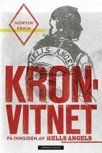 Kronvitnet (ebok) av Morten Frich