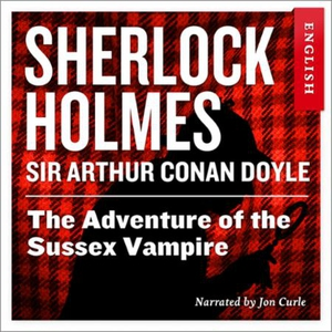 The adventure of the Sussex vampire (lydbok)