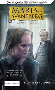 Tvunget til å glemme (ebok) av Elisabeth Hamm