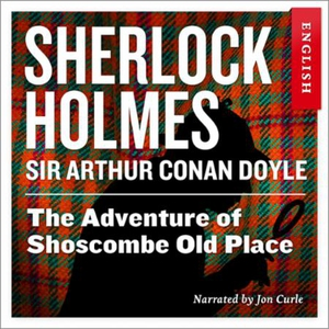The adventure of Shoscombe old place (lydbok)