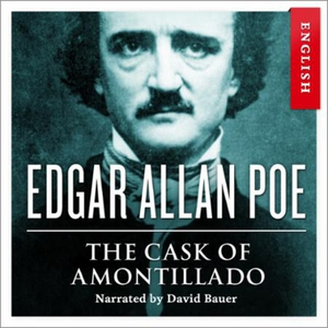 The cask of Amontillado (lydbok) av Edgar All