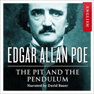 The pit and the pendulum (lydbok) av Edgar Al