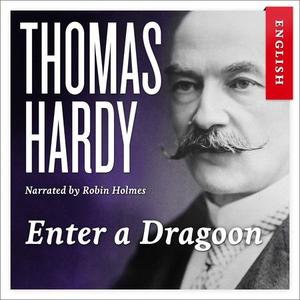Enter a dragoon (lydbok) av Thomas Hardy