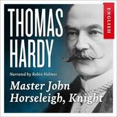 Master John Horseleigh, knight