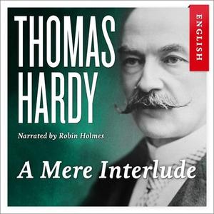A mere interlude (lydbok) av Thomas Hardy