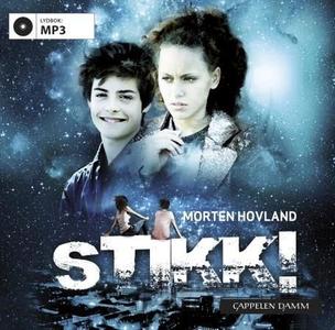 Stikk! (lydbok) av Morten Hovland