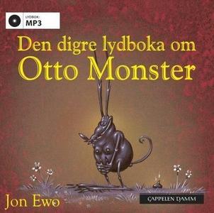 Den digre lydboka om Otto monster (lydbok) av