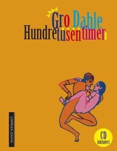 Hundre tusen timer (ebok) av Gro Dahle