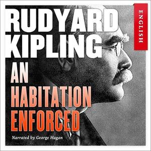 An habitation enforced (lydbok) av Rudyard Ki