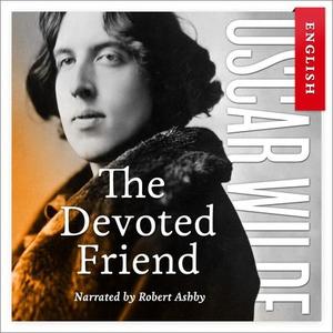 The devoted friend (lydbok) av Oscar Wilde