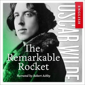 The remarkable rocket (lydbok) av Oscar Wilde