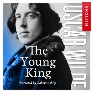 The young king (lydbok) av Oscar Wilde