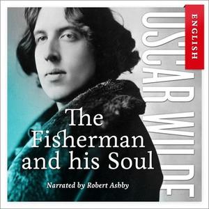 The fisherman and his soul (lydbok) av Oscar