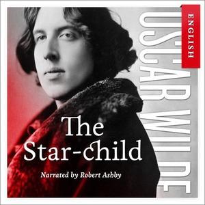 The star-child (lydbok) av Oscar Wilde