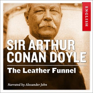 The leather funnel (lydbok) av Arthur Conan D