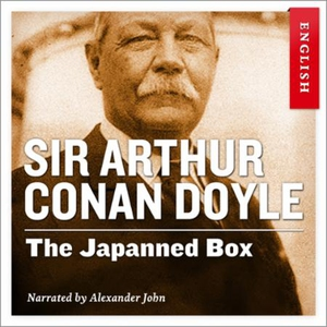 The Japanned box (lydbok) av Arthur Conan Doy