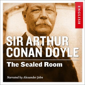 The sealed room (lydbok) av Arthur Conan Doyl