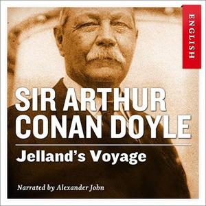 Jelland's voyage (lydbok) av Arthur Conan Doy