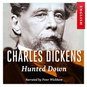 Hunted down (lydbok) av Charles Dickens