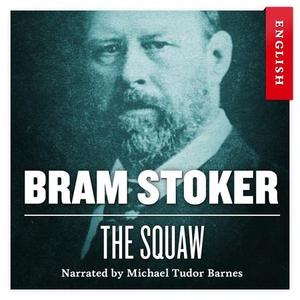 The squaw (lydbok) av Bram Stoker